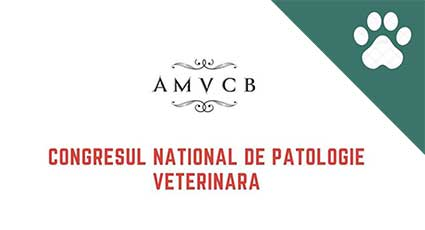 Congresul National de Patologie Veterinara, Bucuresti, 2020